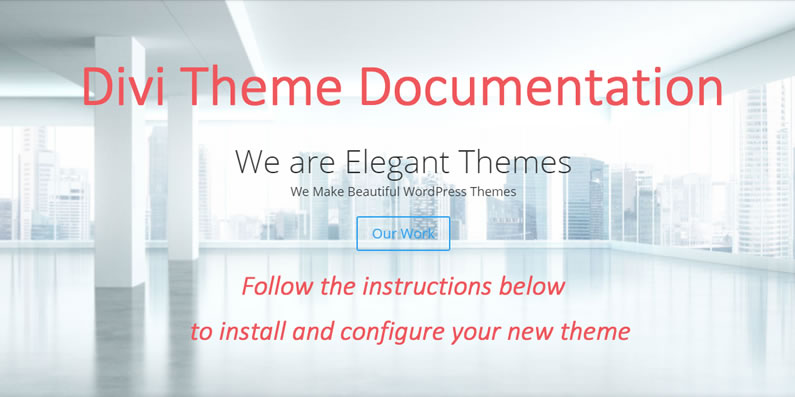 Divi theme: the Best Documented Theme on the Web