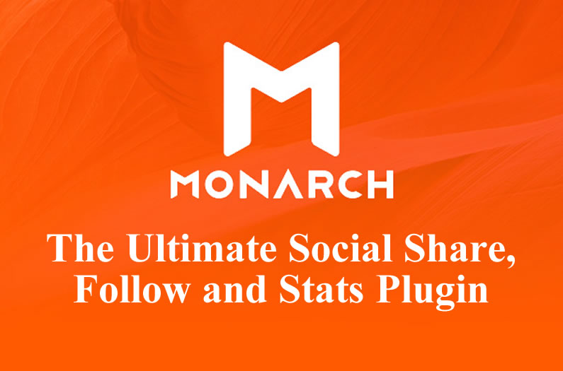 Monarch: the Ultimate Social Share and Follow Plugin