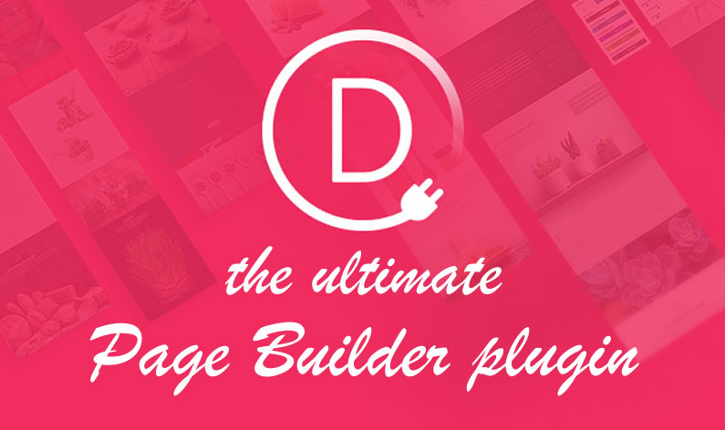 Divi Builder plugin: the ultimate Page Builder plugin for all WordPress themes