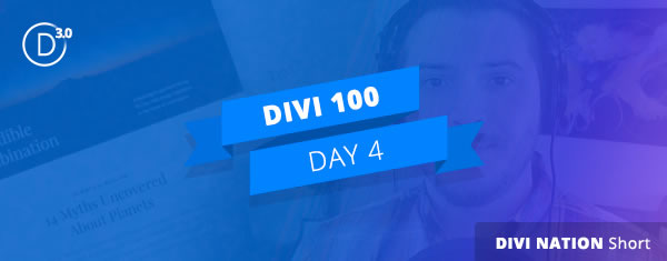 divi 3 countdown day 4