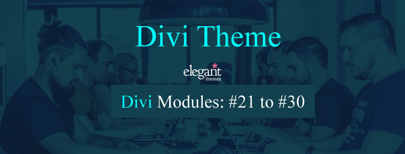 Divi content modules 21 to 30