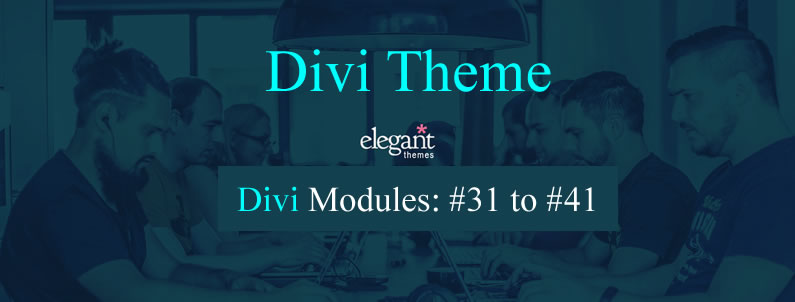 Divi content modules 31 to 40