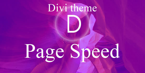 divi theme and page speed