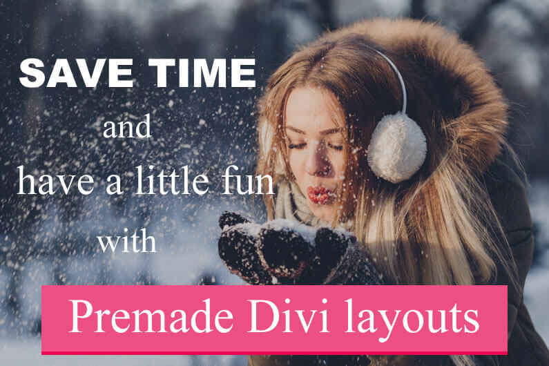 Speed up your Workflow with Stunning Premade Divi Layouts