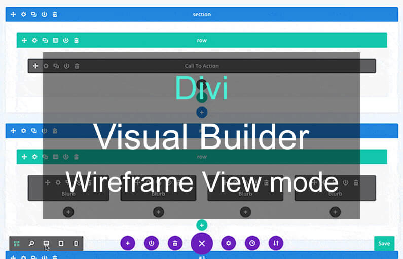 Divi theme – Wireframe View mode for ultrafast editing