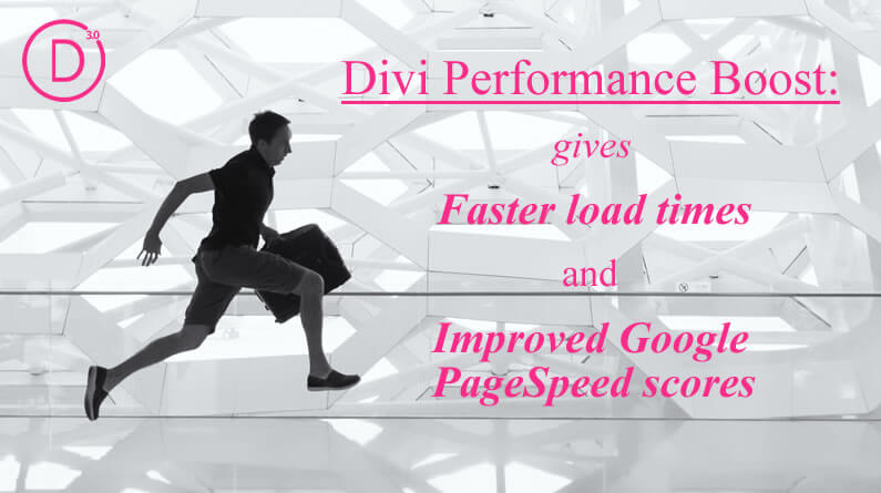 Divi Performance Boost for Faster Load Times and Improved Google PageSpeed Scores