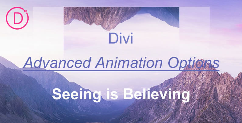 Divi theme advanced animations – the perfect way to grab and hold your visitors' attention