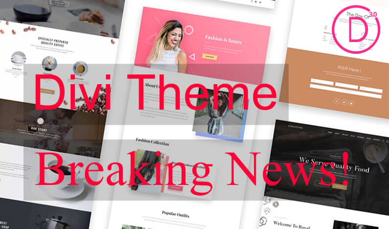 Divi Theme Breaking News… you read it here first folks